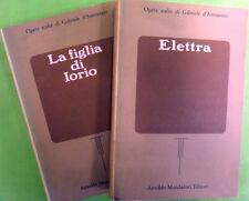 LOTTO 2 LIBRI OPERE SCELTE DI D'ANNUNZIO. ELETTRA+LA FIGLIA DI IORIO. MONDADORI