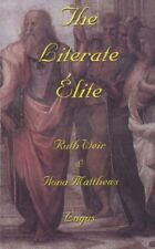 The Literate Elite - PB 1997 - Weir & Matthews - Education / History - Very Rare