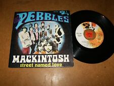 THE PEBBLES - MACKINTOSH - STREET NAMED LOVE - 45 PS   / LISTEN - POP ROCK PSYCH