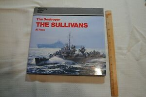 Anatomy of the Ship The Destroyer The Sullivans by Al Ross HCDJ