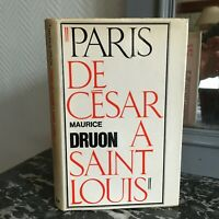 Maurice Druon París De Saint Louis Hachette 1964