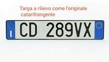 TARGA AUTO REPLICA SOSTITUTIVA ANTERIORE IN ALLUMINIO ART.102 D.LGS285/92RILIEVO