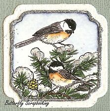 WINTER BIRDS CHICKADEES Wood Mounted Rubber Stamp NORTHWOODS C9868 New