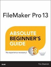 FileMaker Pro 13 Absolute Beginner's Guide, Dietrich, Tim, Good Condition, Book