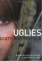 Uglies (Uglies Trilogy, Book 1) by Scott Westerfeld