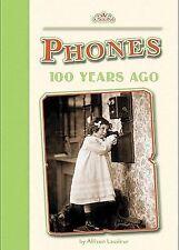Phones 100 Years Ago (100 Years Ago (Level 2))