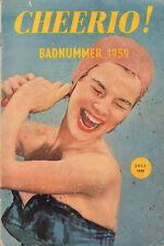 MAGAZINE CHEERIO 1959 nr. 153 -  BADNUMMER/BARDOT/CLAUDIA CARDINALE/JANIE BRON