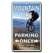 Mountain Bike Parking Only Violators Will Be Run Over  Novelty Metal Sign