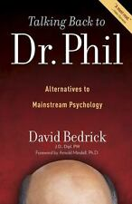 Talking Back to Dr. Phil: Alternatives to Mainstream Psychology-ExLibrary