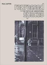 Repressed Spaces: The Poetics of Agoraphobia-ExLibrary