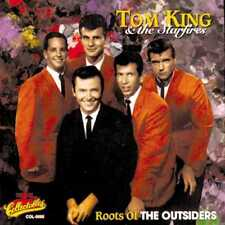 Tom King & The Starfires: Roots of The Outsiders NEW CD