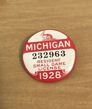 1928 MICHIGAN HUNTING RESIDENT SMALL GAME LICENSE With Paper Hamtramck MI Pin
