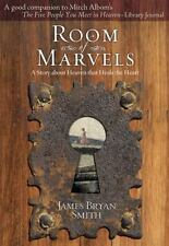 Room of Marvels by James Bryan Smith (2007, Paperback)