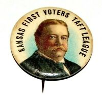 1908 WILLIAM H. TAFT KANSAS FIRST VOTERS campaign pin pinback button political