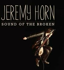Jeremy Horn; Chris Collins [Compos, Sound of the Broken, Audio CD