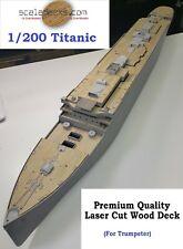 Wood Deck for 1/200 Titanic (fitsTrumpeter kit) by Scaledecks.com [Lcd-25]