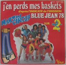 Martin Circus 45 tours Blue Jean 78