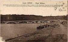 CPA LYON Pont Wilson (461319)