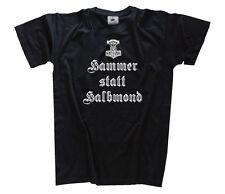 Hammer statt Halbmond - Germanen Wikinger Odin Thor Walhalla T-Shirt S-XXXL
