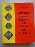 Auflösungen lateinischer Legenden auf Münzen und Medaillen