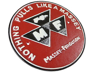 Nothing Pulls Like A Massey Ferguson Tractor - Cast Iron Sign Plaque