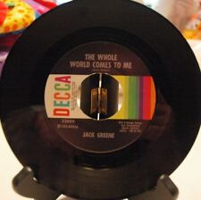 "JACK GREENE ""THE WHOLE WORLD COMES TO ME / IF THIS IS LOVE"" 45 Excellent conditi"
