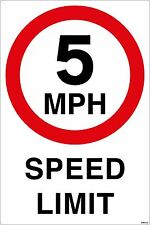 5mph SPEED LIMIT Adesivo (400 X 600mm) AUTOADESIVA VINILE parcheggio Management