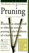 Smith & Hawken: Hands On Gardener: Pruning (Smith & Hawken the Hands-On Gardene