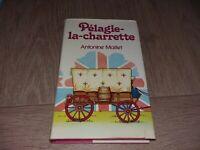 PELAGIE - LA - CHARRETTE  / ANTONINE MAILLET