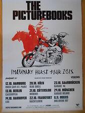THE PICTUREBOOKS 2015 TOUR   -  orig.Concert Poster  --  Konzert Plakat  NEU