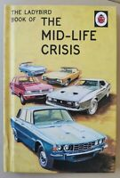 The Ladybird Book of the Mid-Life Crisis by Morris, Hazeley..Great Gift 40/50th