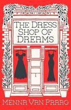 Dress Shop of Dreams, The,Menna van Praag