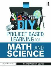 DIY Project Based Learning for Math and Science (Eye on Education) by Wolpert-G