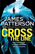 Cross the Line: (Alex Cross 24) By James Patterson