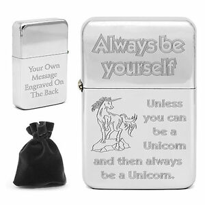 Personalised Always Be A Unicorn Quote Lighter Hipsters Engraved Gift Funny