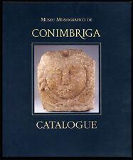 COLLECTIF, CATALOGUE MUSÉE CONIMBRIGA
