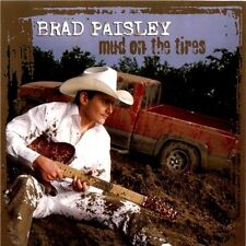 BRAD PAISLEY Mud On The Tyres CD BRAND NEW Tires