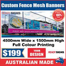 Custom Outdoor Fence Mesh Banner Sign Wrap - 4500mmW x 1500mmH - Australian Made