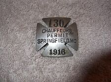 VINTAGE 1916 SPRINGFIELD MISSOURI CHAUFFEURS BADGE PIN STYLE PERMIT # 130