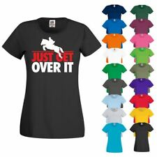 JUST GET OVER IT Showjumping Racing Horse Riding Jockey New Ladies T-Shirt Top