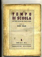 TEMPO DI SCUOLA#Mensile Ord. Medio/Superiore/Artistico-An.III-N.1#Novembre 1941
