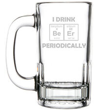 12oz Beer Mug Stein Glass Funny I Drink Beer Periodically Geek Periodic Table