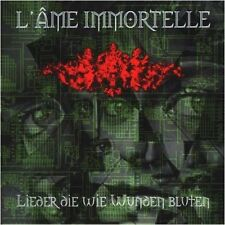 L'AME IMMORTELLE - Lieder Die Wie Wunden Bluten CD