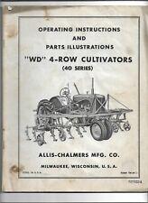 Original Oe Allis Chalmers Wd 4 Row Cultivator 40 Series Operators Manual Tm 64d