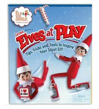 Elf on the Shelf Christmas Tradition Scout Elves at Play Tips & Tricks Book B082