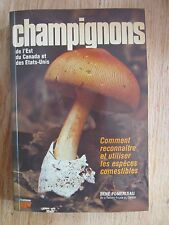 Champignons Est du Canada & Etats-Unis René POMERLEAU Mushrooms 1977