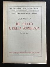 DEL GIUCO E DELLA SCOMMESSA Art. 1933-1935 - Luca Buttaro (codice civile)