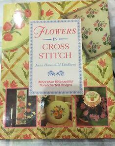 Flowers in Cross Stitch  by Jana Hauschild Lindberg – Hardcover