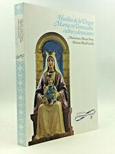 HUELLAS DE LA VIRGEN MARIA EN VENEZUELA - Perez & Castillo, eds - 2013 - Shrines
