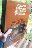 1980 VITA DEL BORGO E ARTIGIANI NELL'EMILIA ROMAGNA ANTICA